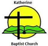 Katherine Baptist Church - Church Find